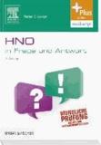 Hals-Nasen-Ohren-Heilkunde in  Frage und Antwort - Fragen und Fallgeschichten zur Vorbereitung auf mündliche Prüfungen während des Semesters und Examen - mit Zugang zum Elsevier-Portal.