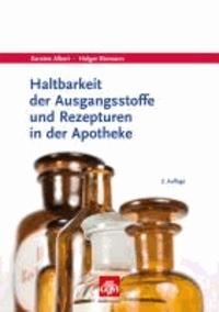 Haltbarkeit der Ausgangsstoffe und Rezepturen in der Apotheke.