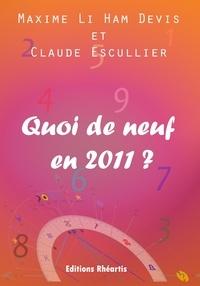Ham devis maxime Li et Claude Escullier - Quoi de Neuf en 2011 ? - 2010.