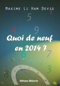 Ham devis maxime Li - Quoi de neuf en 2014 ?.