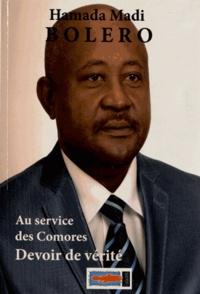 Hamada Madi Bolero - Devoir de vérité - Au service des Comores.