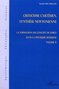 Hamadi Ben Jaballah - La formation du concept de force dans la physique moderne - Volume II.