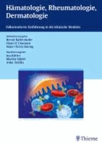 Hämatologie, Rheumatologie, Dermatologie.