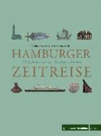 Hamburger Zeitreise - 12 Jahrhunderte Stadtgeschichte.