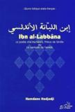 Hamdane Hadjadji - Ibn al-Labbâna - Le poète d'al-Mu'tamid, Prince de Séville ou Le symbole de l'amitié, édition bilingue arabe-français.