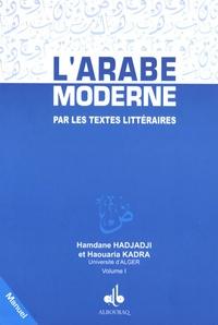 Ucareoutplacement.be L'arabe moderne par les textes littéraires - Volume 1, Manuel Image