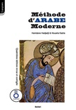 Hamdane Hadjadji et Houaria Kadra - Méthode d'Arabe moderne - A l'usage des apprenants isolés et des institutions d'enseignement. 1 CD audio