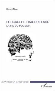Hamdi Nabli - Foucault et Baudrillard - La fin du pouvoir.