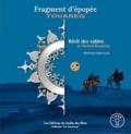 Hamed Bouzzine - Fragment d'épopée Touareg. 1 CD audio
