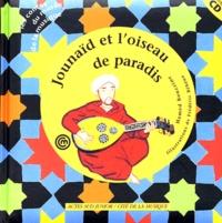 Hamed Bouzzine et Frédéric Rébéna - Journaïd et l'oiseau de paradis. 1 CD audio