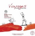 Hamed Bouzzine - Voyages à travers trois vies. 1 CD audio