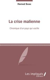 La crise malienne - Chronique dun pays qui vacille.pdf