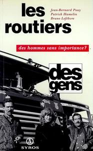 Hamelin et Daniel Lefebvre - Les routiers - Des hommes sans importance ?.