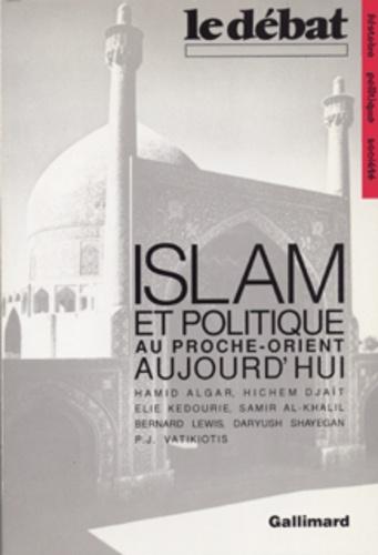 Hamid Algar - Islam et politique au Proche-Orient.