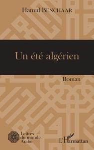Hamid Benchaar - Un été algérien.