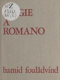 """Hamid Foulâdvind et Louis Aragon - Chants de la Villa Médicis. Élégie à Romano - En contrepoint, """"Aux abords de Rome"""", par Louis Aragon."""
