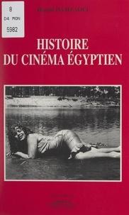 Hamid Hamzaoui - Histoire du cinéma égyptien.