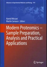 Hamid Mirzaei et Martin Carrasco - Modern Proteomics - Sample Preparation, Analysis and Practical Applications.