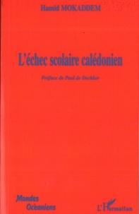 Hamid Mokaddem - L'échec scolaire calédonien.