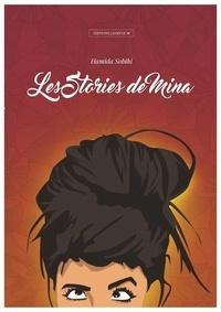Hamida Sobihi - Les stories de Mina.