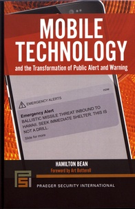 Hamilton Bean - Mobile Technology and the Transformation of Public Alert and Warning.