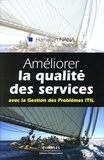 Hamilton Mann - Améliorer la qualité des services - Avec la Gestion des Problèmes ITIL.