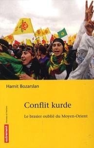 Hamit Bozarslan - Conflit kurde - Le brasier oublié du Moyen-Orient.