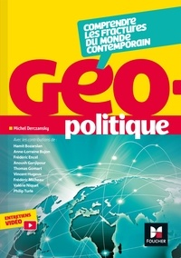 Hamit Bozarslan et Anne-Laure Bujon - Géopolitique - Comprendre les fractures du monde contemporain.