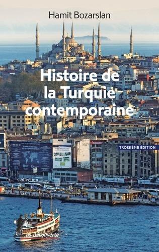 Histoire de la Turquie contemporaine 3e édition
