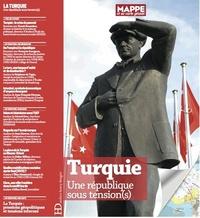 Hamit Bozarslan et François Georgeon - Turquie - Une république sous tension(s).