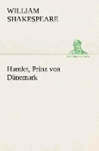 Hamlet, Prinz von Dänemark.
