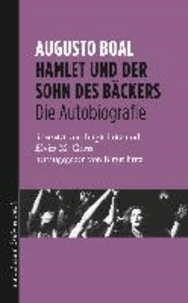 Hamlet und der Sohn des Bäckers - Die Autobiographie.