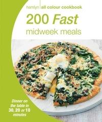 Hamlyn All Colour Cookery: 200 Fast Midweek Meals - Hamlyn All Colour Cookbook.