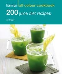 Hamlyn All Colour Cookery: 200 Juice Diet Recipes - Hamlyn All Colour Cookbook.