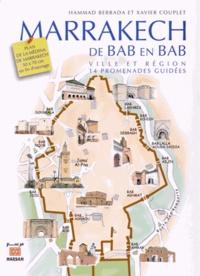 Hammad Berrada et Xavier Couplet - Marrakech de Bab en Bab.