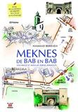 Hammad Berrada - Meknès de Bab en Bab.