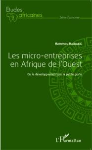 Les micro-entreprises en Afrique de lOuest - Ou le développement par la petite porte.pdf