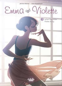 Hamon Jérôme et Sayaphoum Lena - Emma and Violette 3. When the Glitter Fades Away - When the Glitter Fades Away.