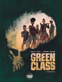 Hamon Jérôme et Tako David - Green Class 1. Pandemic.