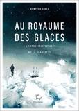 Hampton Sides - Au royaume des glaces - L'impossible voyage de la Jeannette.