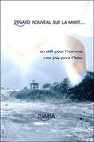 Hamsa Hamsa - Regard nouveau sur la mort... - Un défi pour l'homme, une joie pour l'âme. 1 CD audio