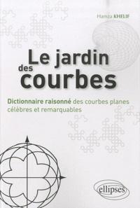 Accentsonline.fr Le jardin des courbes - Dictionnaire raisonné des courbes planes célèbres et remarquables Image