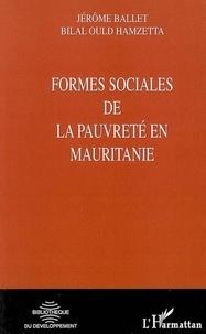 Hamzetta Ballet/ould - Formes sociales de la pauvrete en mauritanie.