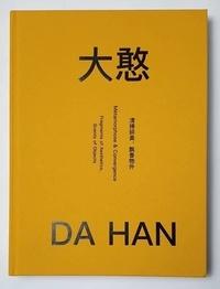 Han (hu yongpeng) Da - Metamorphose & convergence 清掃碎美,香飘物外.