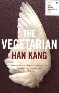 Han Kang - The Vegetarian.