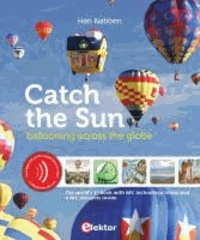 Han Nabben - Catch the Sun - Ballooning Across the Globe.