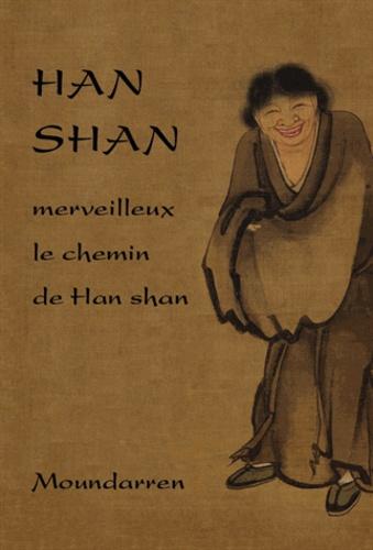 Han-Shan - Han Shan - Merveilleux le chemin de Han shan.
