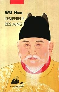 Han Wu - L'empereur des Ming.