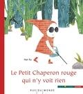 Han Xu - Le Petit Chaperon rouge qui n'y voit rien.