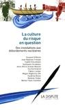 Hana Aubry et Lia Marcondes - La culture du risque en question - Des inondations aux débordements nucléaires.